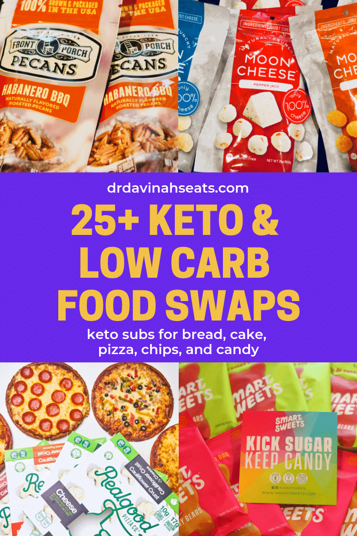 A Pinterest image for 25 keto and low-carb swaps for cake, bread, chips, and more.