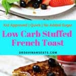 Pinterest image for Low Carb Cream Cheese Stuffed French Toast