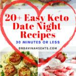 A Pinterest image for 20+ Easy Keto (Date Night) Dinner Recipes