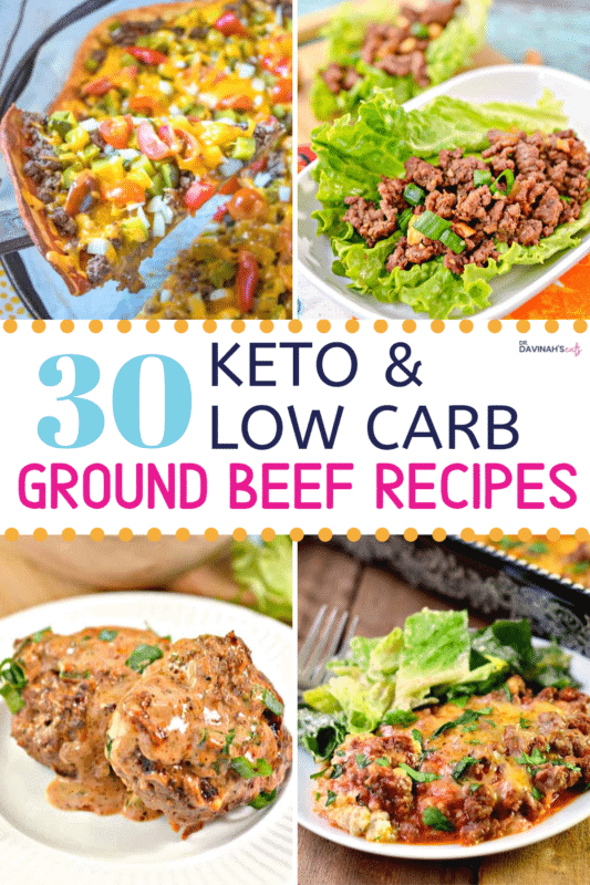 30 Keto Ground Beef Recipes Dr Davinah S Eats