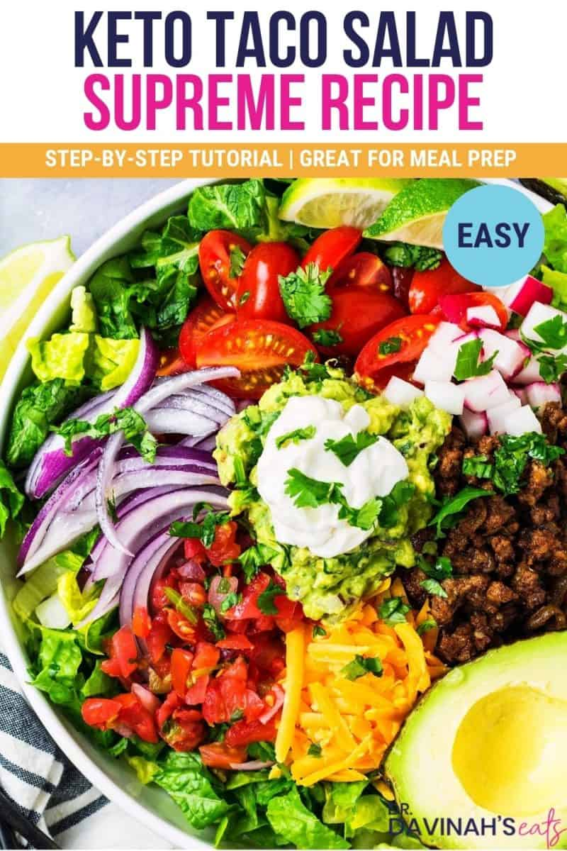 keto taco salad in a bowl with the words easy, step-by-step tutorial, and great for meal prep