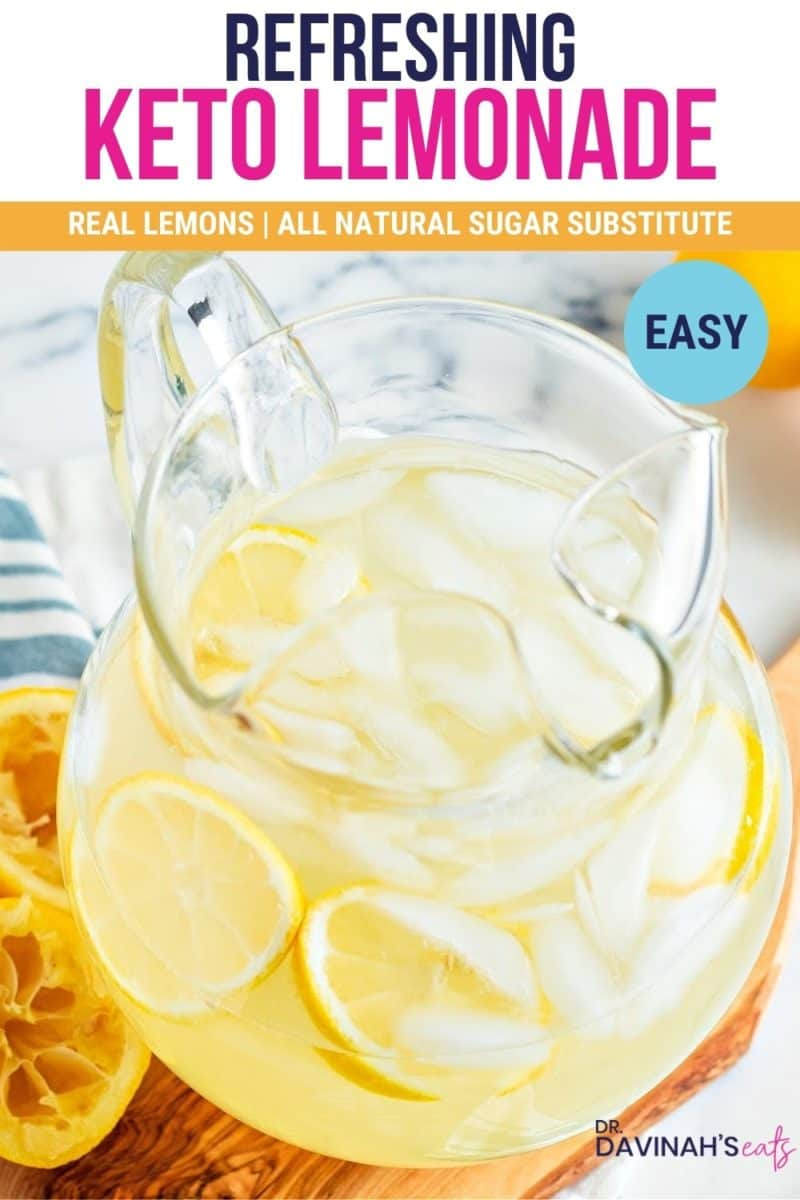 pinterest image for keto lemonade that says refreshing, real lemons, all-natural sugar substitute and easy