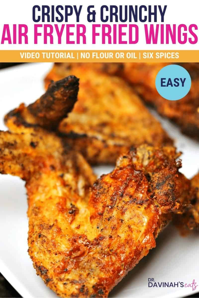 pinterest image for crispy and crunchy air fryer fried chicken wings that says video tutorial, no flour or oil, easy and six spices
